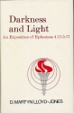 Darkness and Light: An Exposition of Ephesians 4 17-5 17