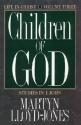 Children of God: Studies in First John (Life in Christ, Vol 3)