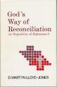 God's Way of Reconciliation: Studies in Ephesians II