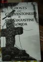Ghosts and Gravestones in St. Augustine, Florida