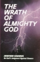The Wrath of Almighty God: (Jonathan Edwards on God's Judgment Against Sinners) (Great Awakening Writings (1725-1760))