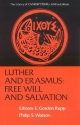 Luther and Erasmus: Free Will and Salvation (Library of Christian Classics (Paperback Westminster))