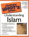 The Complete Idiot's Guide to Understanding Islam (The Complete Idiot's Guide)