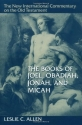 The Books of Joel, Obadiah, Jonah, and Micah (New International Commentary on the Old Testament)