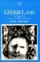 The Anchor Bible Commentary: Ezekiel 1-20 (Volume 22)