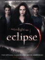 The Twilight Saga Eclipse: The Official Illustrated Movie Companion