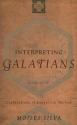 Interpreting Galatians: Explorations in Exegetical Method