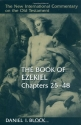 The Book of Ezekiel, Chapters 25-48 (New International Commentary on the Old Testament)