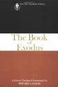 The Book of Exodus: A Critical, Theological Commentary