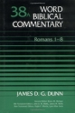 Word Biblical Commentary Vol. 38A, Romans 1-8