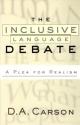 The Inclusive-Language Debate: A Plea for Realism