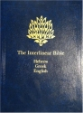 The Interlinear Bible: Hebrew-Greek-English (English, Hebrew and Greek Edition)
