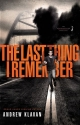 The Last Thing I Remember (Homelanders, Book 1)