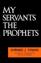 My Servants the Prophets