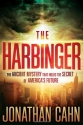 The Harbinger: The ancient mystery that...