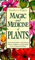 Magic and Medicine of Plants