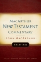 Galatians: MacArthur New Testament Commentary (Macarthur New Testament Commentary Series)
