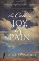 The Call to Joy and Pain: Embracing Suffering in Your Ministry