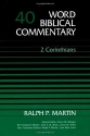 Word Biblical Commentary Vol. 40, 2 Corinthians