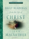 Daily Readings From the Life of Christ, Volume 3 (Grace For Today)