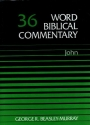 Word Biblical Commentary Vol. 36, John
