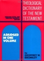 Theological Dictionary of the New Testament: Abridged in One Volume