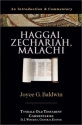 Haggai, Zechariah, Malachi: An Introduction & Commentary (Tyndale Old Testament Commentaries)