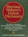 Merriam Webster's Deluxe Dictionary - Tenth Collegiate Edition