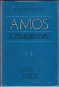 Amos: A Commentary (Library of Biblical Interpretation)