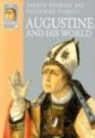 Augustine and His World (IVP Histories)