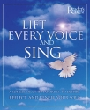 Lift Every Voice and Sing: A Songbook of 150 Favorites, to Inspire, Reflect and Renew Your Soul