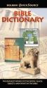 Holman QuickSource Bible Dictionary (Holman Quicksource Guides)