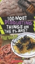 100 Most Disgusting Things On The Plane...