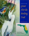 Guide to the Great Florida Birding Trail: East Section