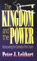 The Kingdom and the Power: Rediscovering the Centrality of the Church