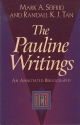 The Pauline Writings: An Annotated Bibliography (IBR Bibliographies, #9)