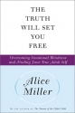 The Truth Will Set You Free: Overcoming Emotional Blindness