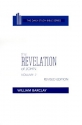 The Revelation of John: Volume 2 (Chapters 6 to 22) (Daily Study Bible (Westminster Hardcover))