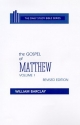 The Gospel of Matthew: Chapters 1 to 10 (Daily Study Bible (Westminster Hardcover))