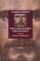 The Cambridge Companion to Postmodern Theology (Cambridge Companions to Religion)