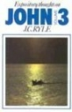 John Vol. 3 (Expository Thoughts on the Gospels)