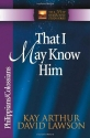 That I May Know Him: Philippians And Colossians (The New Inductive Study Series)