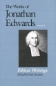 Ethical Writings (The Works of Jonathan Edwards Series, Volume 8) (Vol 8)