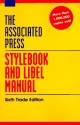 The Associated Press Stylebook and Libel Manual: Including Guidelines on Photo Captions, Filing the Wire, Proofreaders' Marks, Copyright