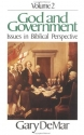 God and Government: Issues in Biblical Perspective (God and Government, Vol. 2)