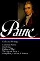 Thomas Paine : Collected Writings : Common Sense / The Crisis / Rights of Man / The Age of Reason / Pamphlets, Articles, and Letters (Library of America)