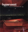 Hyperwest: American Residential Architecture on the Edge