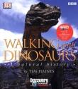 Walking with Dinosaurs: A Natural History
