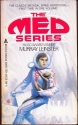 The Med Series