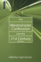 The Westminster Confession Into the 21st Century, volume II